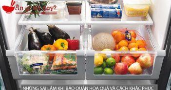 Những sai lầm khi bảo quản hoa quả và cách khắc phục