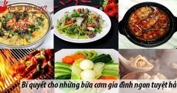 Bí quyết cho những bữa cơm gia đình ngon tuyệt hảo