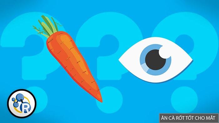 Cà rốt là thực phẩm giàu vitamin A rất tốt cho mắt