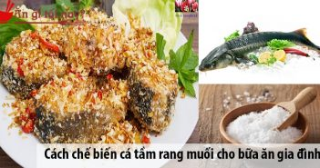 Cách chế biến cá tầm rang muối độc đáo cho bữa ăn gia đình