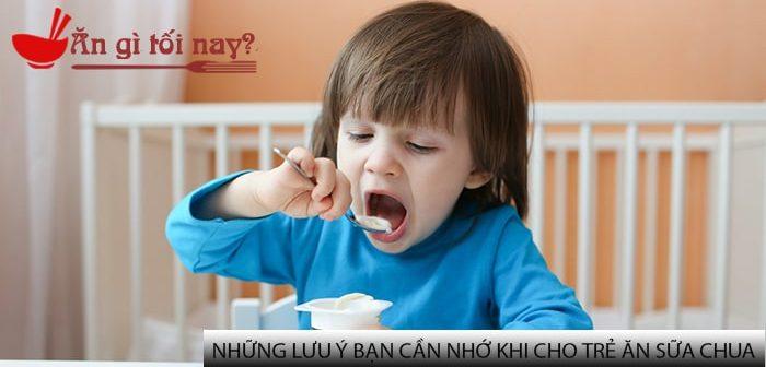 Những lưu ý bạn cần nhớ khi cho trẻ ăn sữa chua