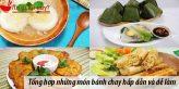 Tổng hợp những món bánh chay hấp dẫn và dễ làm