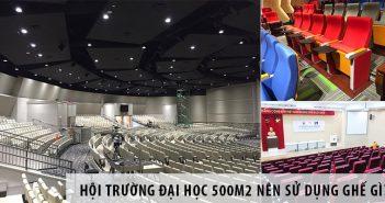 Thiết kế hội trường đại học 500m2 nên sử dụng ghế gì?